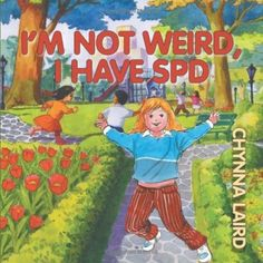 Book: I'm Not Weird, I Have Sensory Processing Disorder