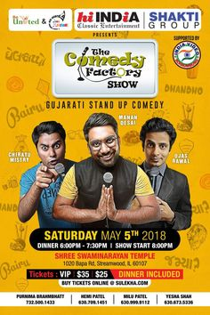 Event: The Comedy Factory Show Time: 8:00 PM Date: Saturday – May 5, 2018 Venue: Shree Swaminarayan Temple, 1020 Bapa Rd, Streamwood IL 60107 Tickets: VIP, $35, $25 Buy Tickets online here Related