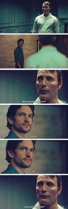 Hannibal & Will Graham: Was it good to see me?
