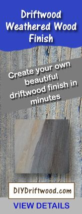 Driftwood Weathered Wood Finish
