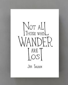 Not all who wander are lost - typographic print, black and white wall decor, Tolkien quote, simple wall art