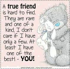 Trendy quotes birthday wishes friends tatty teddy ideas Special Friend Quotes, Friend Poems, Best Friend Quotes, Special Friends, Friend Sayings, Beautiful Friend Quotes, Real Friends, Tatty Teddy, Birthday Verses