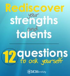 do you know your strengths and talents? How to find them...