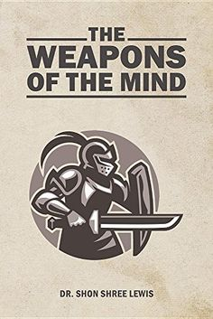The Weapons of the Mind by Dr Shon Shree Lewis https://www.amazon.com/dp/1640827005/ref=cm_sw_r_pi_dp_U_x_0b.vAbRPJSD4S