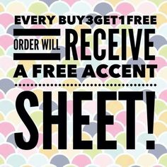 Buy 3 get 1 free's get accent sheet