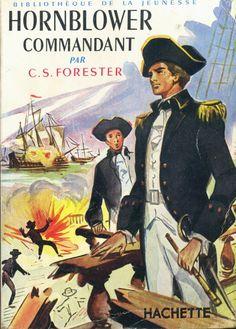 François Batet - Hornblower Commandant, C. S. Forester, Bibliothèque de la Jeunesse 4e Série 37 1958, broché illustré aventures maritimes