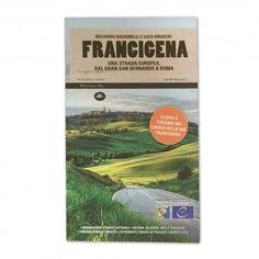 FRANCIGENA - Una strada europea dal Gran San Bernardo a Roma