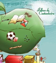 Dose Literária: Folhas de Castanheira - de volta à infância