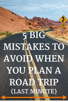 5 Big Mistakes to Avoid When You Plan a Road Trip Last Minute - Don't make the same mistakes while on your travels! See each mistake and how to avoid them to make sure your road trip is a success! #Travel #roadtrip #travelmistakes #cartrip