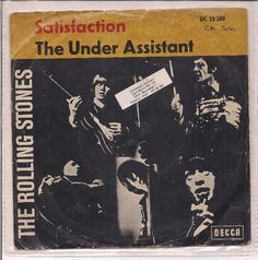 THE ROLLING STONES / THE UNDER ASSISTANT, SATISFACTION.  DECCA / GERMANY