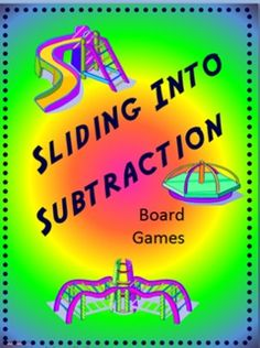 "Sliding into Subtraction-Board Games-This basic facts subtraction game can be played with 2 to 4 players.   -Included are sets of cards over different skills that can be used to review one or more skills. As well as a 3 different boards.  -Card sets included are:  -0/-1 -2/-3 -4/-5 -6/-7 -8/-9 -1/+10  -Each set has a unique graphic for sorting if sets are mixed.  -I have included playing pieces and ""pouches"" to store each set of cards. Pouches have the unique graphic for each set as well."