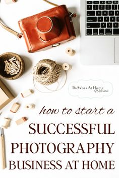 Great tips to starting a photography business from home from someone earning six-figures per year. #photographybusinesstips