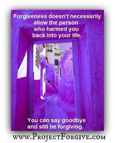 The person(s) you forgive don't even have to know that you have forgiven them. What's most important is that you let go of the hate, anxiety, unnecessary loathing and start living your life free of the burden(s).