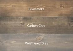 briarsmoke, carbon gray, weathered gray stain
