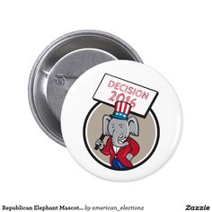 """Republican Elephant Mascot Decision 2016 Circle Ca Pinback Button. 2016 American elections pinback button badge with an illustration of an American Republican GOP elephant mascot wearing suit and stars and stripes hat holding placard sign with the words """"Decision 2016"""" set inside a circle done in cartoon style. #americanelections #elections #vote2016 #election2016 #VoteAmerica #Decision2016"""