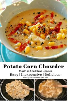 Potato and Corn Chowder made in the Slow Cooker | Easy, Delicious, Inexpensive Meal from Walking on Sunshine Recipes #potatoes #potatorecipes #potatosoup #cornchowder #soup #souprecipes #souprecipeseasy #slowcooker #slowcookersoup