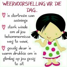 Vriendin Cute Good Morning Quotes, Good Morning Prayer, Good Morning Inspirational Quotes, Morning Prayers, Evening Greetings, Good Morning Greetings, Good Morning Wishes, Lekker Dag, Afrikaanse Quotes