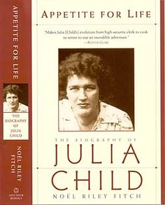 Appetite for Life:  The Biography of Julia Child  By Noel Riley Fitch. Awesome story to introduce children into cooking through this story based off of a real chef and the beginning of the culinary arts.