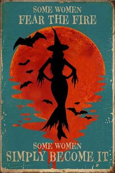 Some women fear the fire some women simply become it poster Holidays Halloween, Halloween Crafts, Halloween Decorations, Witch Art, Witch Painting, Illustration, Hallows Eve, Wiccan, Artwork