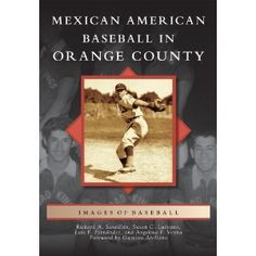 """Gustavo's Awesome Lecture Series:  """"Mexican American Baseball in Orange County"""" celebrates the once-vibrant culture of baseball and softball teams from Placentia, Anaheim, Santa Ana, Westminster, San Juan Capistrano, and nearby towns.  The authors will be here to share pictures, stories, and books from their awesome book. #fpl #fullerton #california #authors #speakers #library #fullertonpubliclibrary #books"""