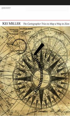 3. The Cartographer Tries to Map a Way to Zion by Kei Miller