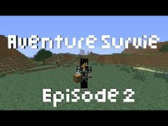 ▶ [Minecraft 1.6.2] Aventure Survie |Episode 2| - YouTube