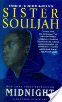 """""""Midnight: A Gangster Love Story"""" by Sister Souljah.  Available in the Valencia West Campus Library."""