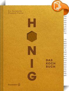 """Honig    :  Ein Teelöffel Honig ist das Lebenswerk einer Honigbiene. Die Biene war noch nie so populär wie heute, denn wir alle verbinden das Schicksal der Bienen mit unserem eigenen. 80% aller Blüten werden von Insekten bestäubt, den Großteil davon übernimmt die Honigbiene. Und das auch mitten in der Stadt– Urban beekeeping ist angesagt, traditionelles Imkerhandwerk trifft auf Pioniergeist. In diesem Buch werden acht """"Local Heroes"""" aus Deutschland und Österreich porträtiert, die au..."""