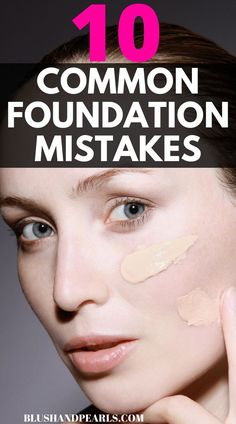 10 Common Foundation Mistakes To Avoid. Makeup Tips Foundation, Natural Foundation, Flawless Foundation, How To Apply Foundation, Foundation Shade, Highlighter Makeup, Makeup Dupes, Best Beauty Tips, Beauty Hacks