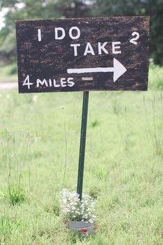 I Do Take 2 wedding directions sign.