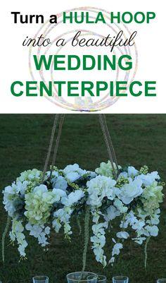 Turn a hula hoop into a beautiful wedding centerpiece!