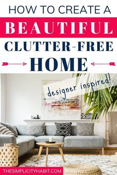 Want to create a clutter-free home that is beautifully decorated? Check out these practical designer tips that will help you decorate your home without adding extra clutter! #3 was my favorite tip. #clutterfree #home #designertips #declutteringtips Diy Home Decor On A Budget, Decorating Your Home, Beautiful Living Rooms, Beautiful Homes, Clutter Free Home, Declutter Your Life, Organized Mom, Home And Living, Simple Living