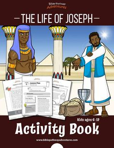 The Life of Joseph Activity Book: Kids Ages Joseph Activities, Bible Activities, Activity Books, Bible Lessons For Kids, Bible For Kids, Sabbath School Lesson, Adventure Bible, Bible Resources, Vacation Bible School