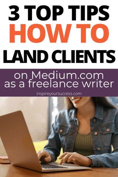 Use Medium.com to write about your passions, make money and land writing clients. 3 tips to land clients from writing on Medium.com