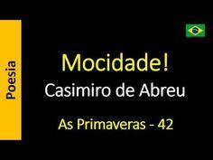 Casimiro de Abreu - 42 - Mocidade!