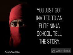 You just got invited to an elite ninja school.