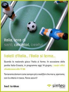 Fratelli d'Italia, l'Italia si ferma.  Quando gioca l'Italia, in Sintesi chiudiamo prima... la partita chiama...