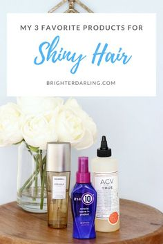 My Favorite 3 Products For Shiny Hair | Brighter, Darling