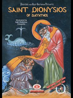 Potamitis Publishing - Orthodox Children's Books - in fourteen languages! Dionysios of Zakynthos' forgiveness serves as an enlightening example for today's Christians. Catholic Kids, Catholic Saints, Patron Saints, Roman Catholic, Greek Icons, Lives Of The Saints, Map Projects, Religious Books, Christian Kids