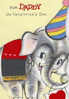 "Vintage ""For Daddy"" Valentine's Day card with a circus elephant."