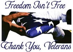 Freedom Isn't Free.  Thank You, Veterans - MilitaryAvenue.com