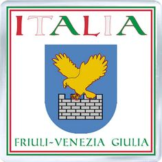 Acrylic Fridge Magnet: Italy. Coat of Arms of Friuli-Venezia Giulia (Friuli-Venezia Giulia)