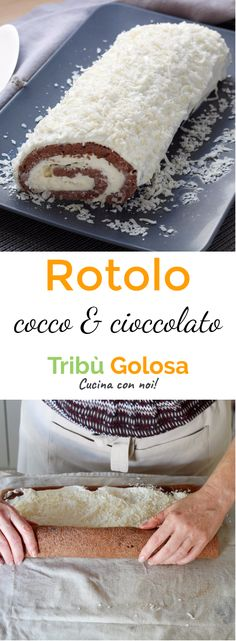 Rotolo cocco e cioccolato Bakery Recipes, Dessert Recipes, Torta Angel, Different Cakes, English Food, Special Recipes, Creative Cakes, Diy Food, Chocolate Recipes