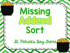Missing Addend Sort-St. Patrick's Day theme Holiday Activities, Classroom Activities, Learning Activities, Grade 1, Second Grade, Recording Sheets, Future Classroom, Sorting, St Patricks Day
