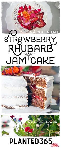 Strawberry Rhubarb Jam Cake Vegan Gluten Free Recipe Easy Delicious #planted365 #easyveganrecipe #vegancake #vegangfcake #veganbaking #veganglutenfreebaking PIN IT