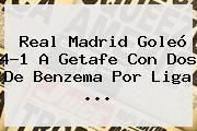 http://tecnoautos.com/wp-content/uploads/imagenes/tendencias/thumbs/real-madrid-goleo-41-a-getafe-con-dos-de-benzema-por-liga.jpg Real Madrid vs Getafe. Real Madrid goleó 4-1 a Getafe con dos de Benzema por Liga ..., Enlaces, Imágenes, Videos y Tweets - http://tecnoautos.com/actualidad/real-madrid-vs-getafe-real-madrid-goleo-41-a-getafe-con-dos-de-benzema-por-liga/