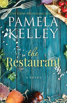 """Read """"The Restaurant"""" by Pamela M. Kelley available from Rakuten Kobo. From the USA Today and Wall St. Journal bestselling author of Nantucket Neighbors and Nantucket White Christmas. Three s. I Love Books, Good Books, Books To Read, My Books, Book Club Books, Book Lists, The Book, Reading Online, Books Online"""