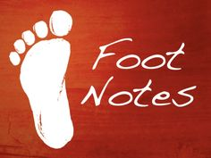 Foot Notes by Melanie Kahl via slideshare