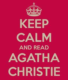 Agatha Christie--if you can keep calm reading Agatha!