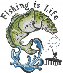 Fishing Is Life embroidery design